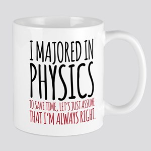 Majored in Physics Mugs